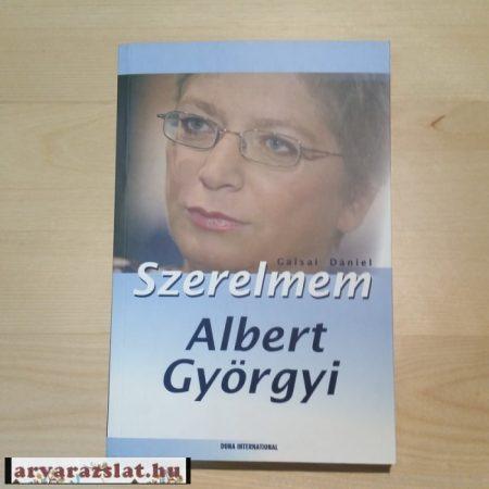 Szerelmem,Albert Györgyi könyv Galsai Dániel