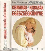 Kismamák és kisbabák egészségkönyve 527 oldal